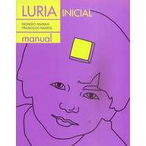 Luria Inicial Evaluación Neuropsicológica Edad Preescolar